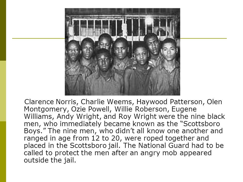 The nine men went to court only twelve days after their arrest.