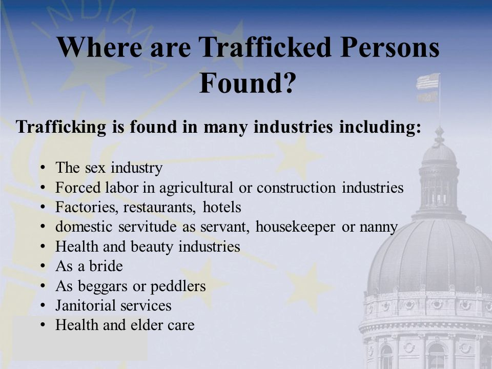 Where are Trafficked Persons Found.