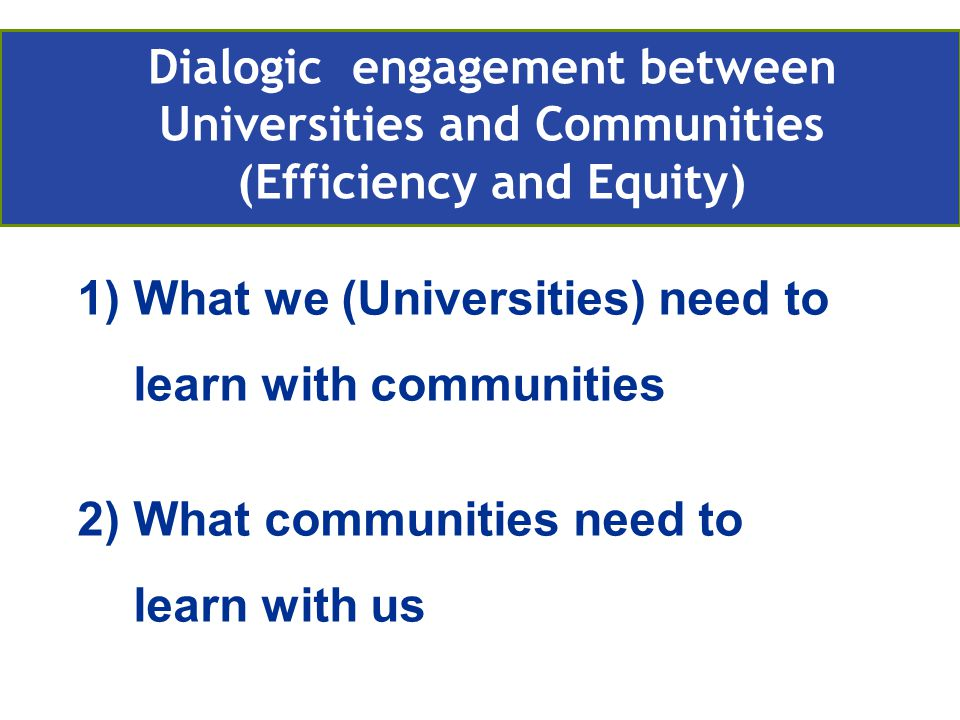 What we (universities) need to learn with communities.