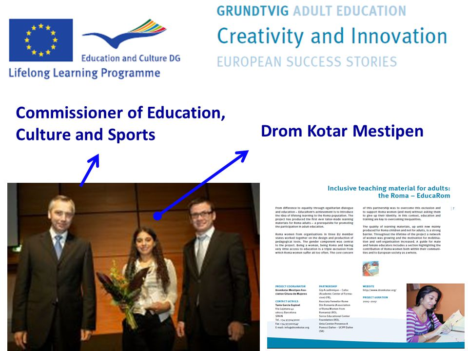 Commissioner of Education, Culture and Sports Drom Kotar Mestipen