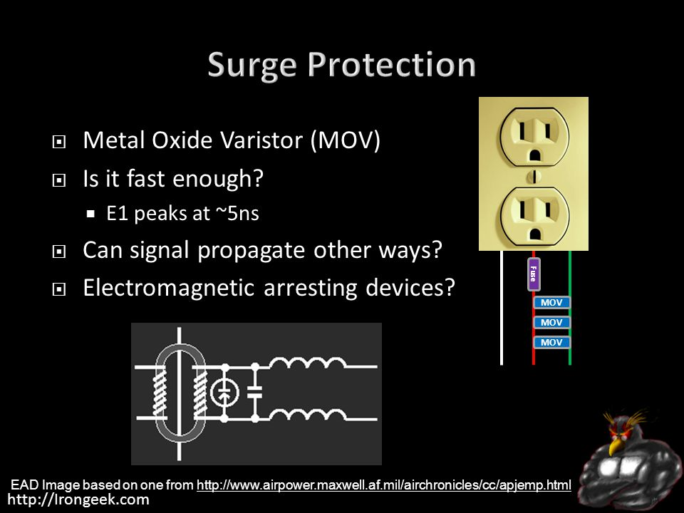http://Irongeek.com  Metal Oxide Varistor (MOV)  Is it fast enough.
