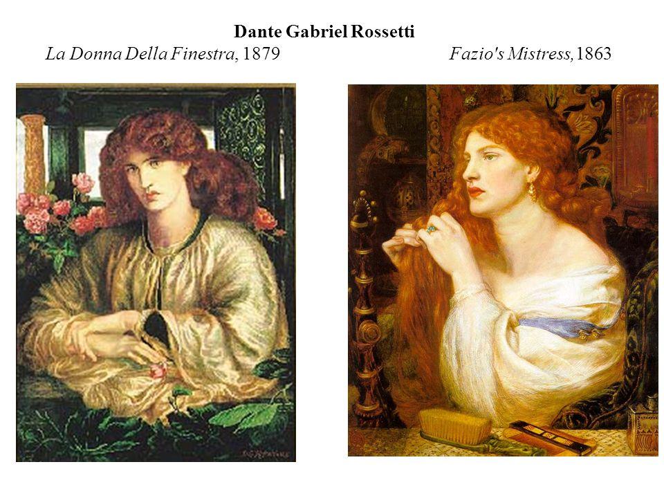 Dante Gabriel Rossetti La Donna Della Finestra, 1879 Fazio's Mistress,1863