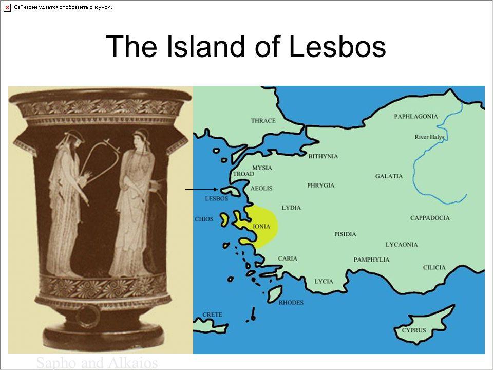 The Island of Lesbos Sapho and Alkaios