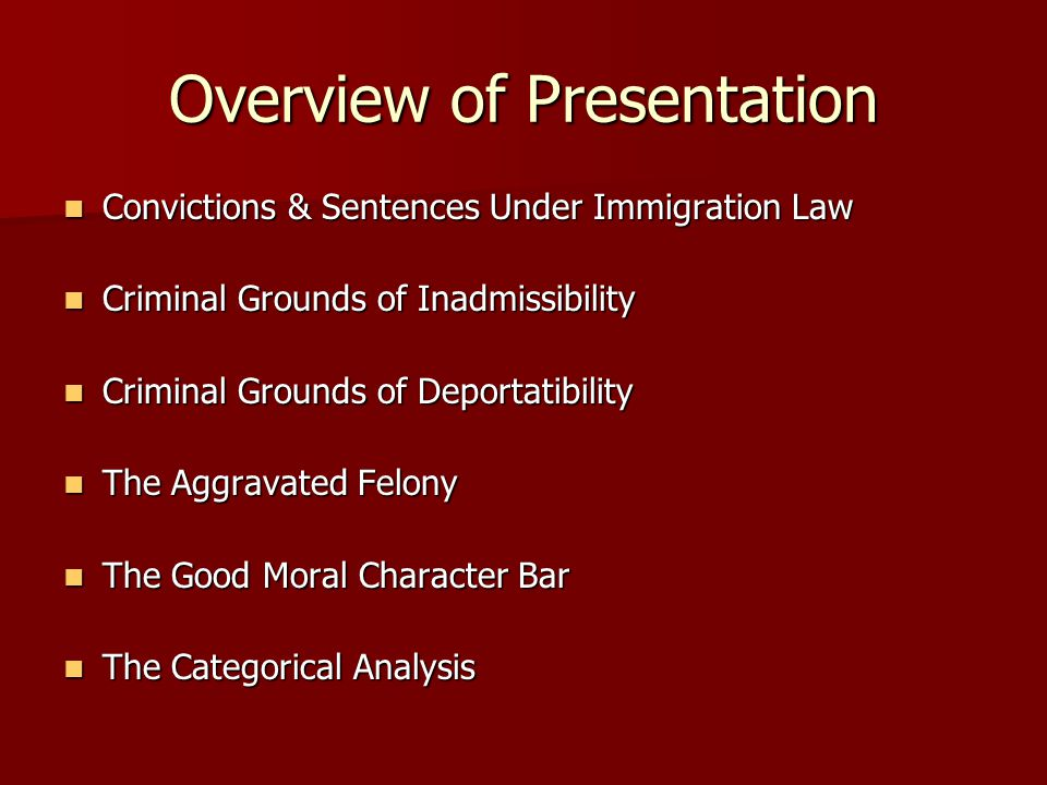 Sentences Under Immigration Law INA 101(a)(48)(B) INA 101(a)(48)(B) Includes the period of incarceration or confinement ordered by a court regardless of any suspension of the imposition or execution of the sentence.