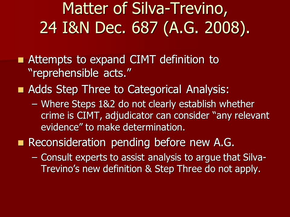 Matter of Silva-Trevino, 24 I&N Dec. 687 (A.G. 2008).
