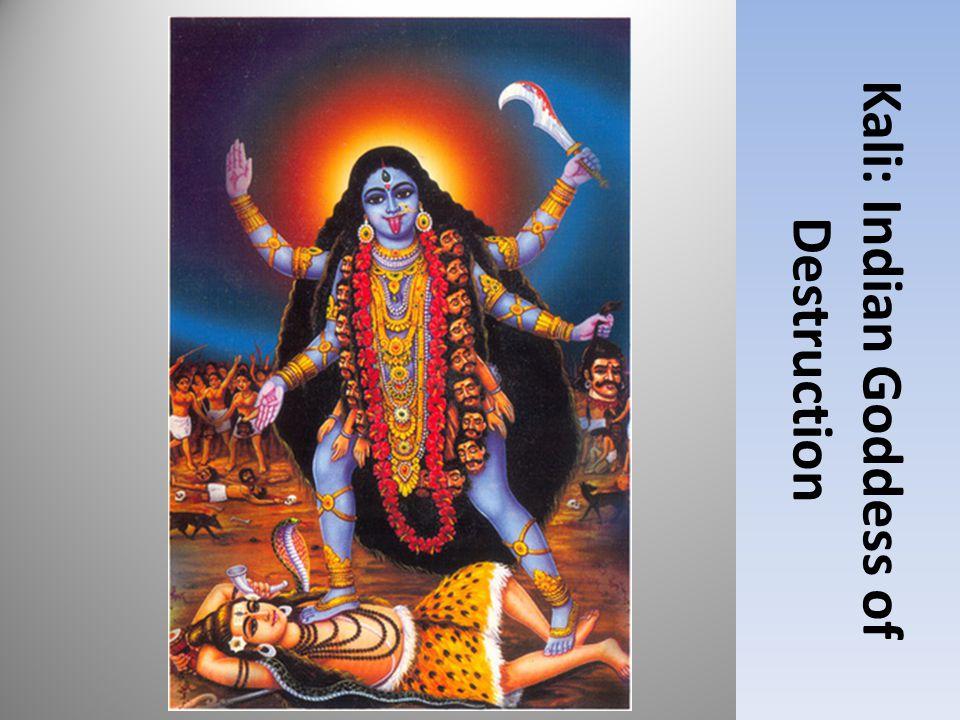Kali: Indian Goddess of Destruction