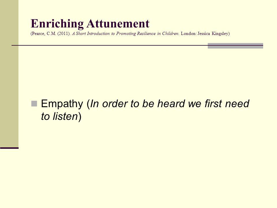Enriching Attunement (Pearce, C.M. (2011).