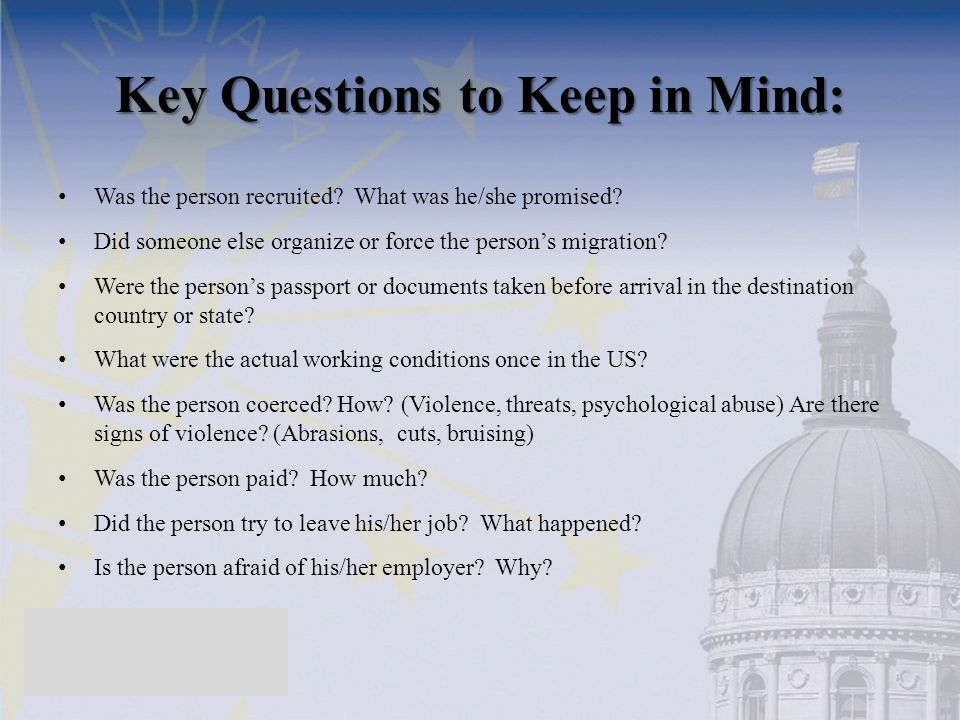 Key Questions to Keep in Mind: Was the person recruited.