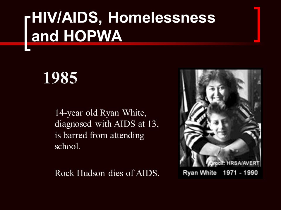 HIV/AIDS, Homelessness and HOPWA In February, the AIDS Coalition to Unleash Power (ACT UP) is founded.