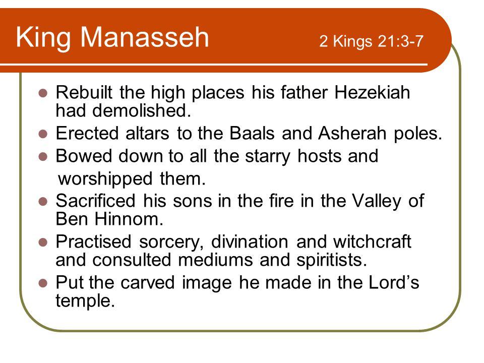 Judah Judah also worshipped pagan gods.