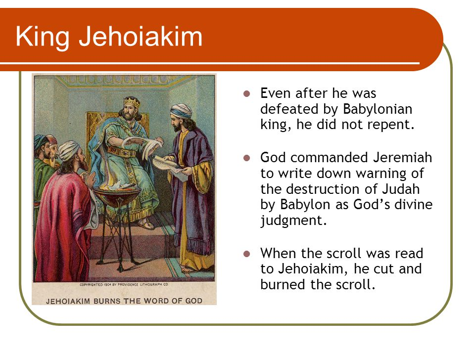 King Manasseh God pronounced judgment on Jerusalem and Judah.