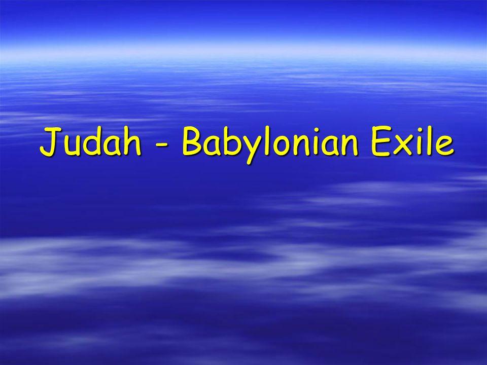 God's words fell on deaf ears. Judah turned their backs to God, leading to...