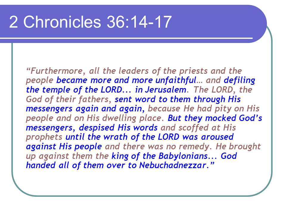 2 Kings 24:2-4 The Lord sent Babylonian, Aramean, Moabite and Ammonite raiders against him (Jehoiakim).