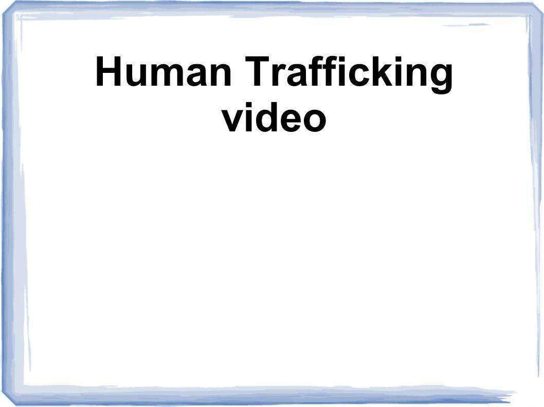 Human Trafficking video