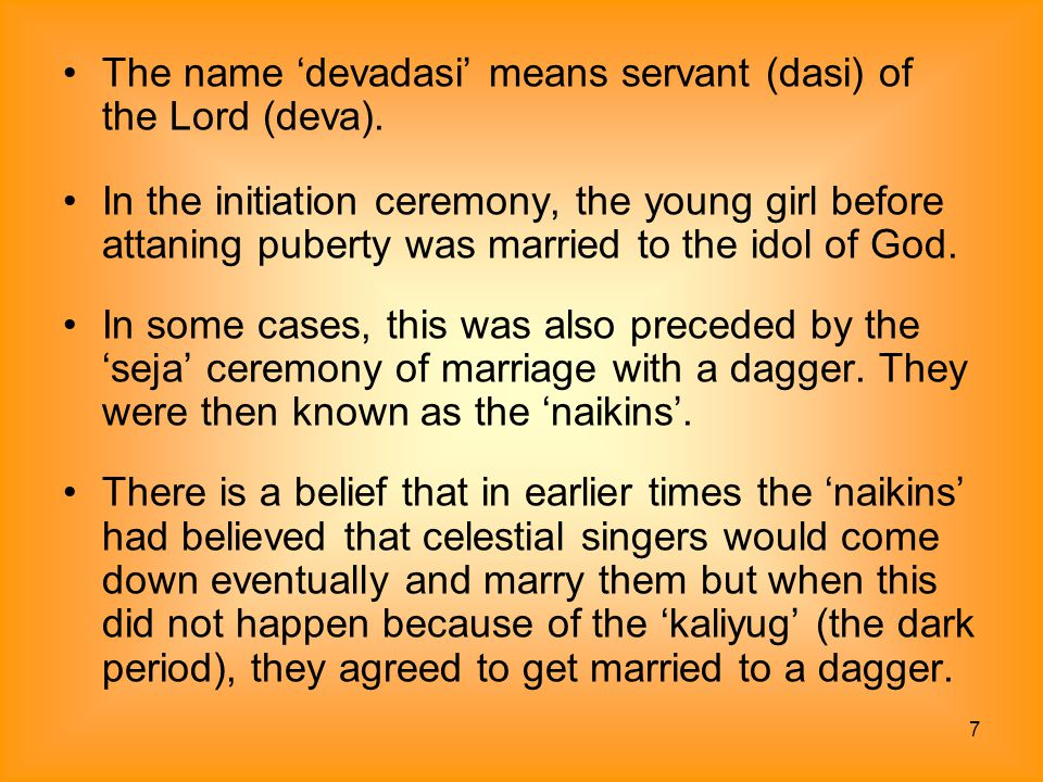 38 Even though, this practice has been essentially practiced by Hindus, yet Methwold, in his comments about the Golconda Kingdom in the Deccan has recorded that it was also accepted by Muslims for these women were considered part of rituals relating to circumcision, weddings etc.