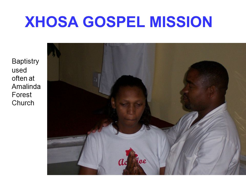 XHOSA GOSPEL MISSION Baptistry used often at Amalinda Forest Church