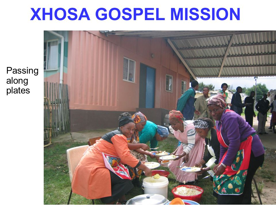 XHOSA GOSPEL MISSION Passing along plates