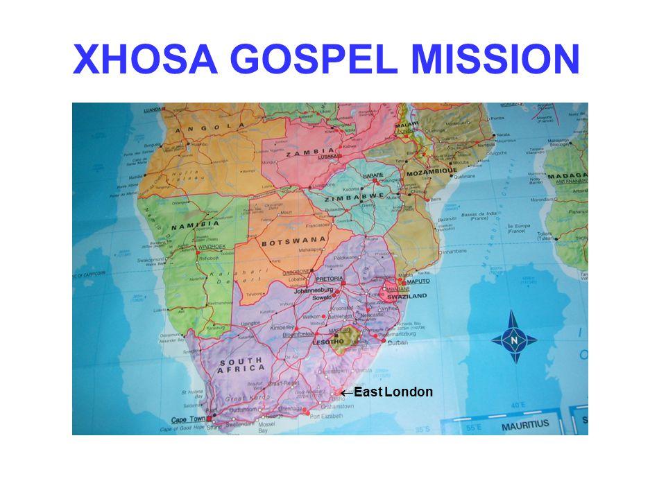 XHOSA GOSPEL MISSION  East London