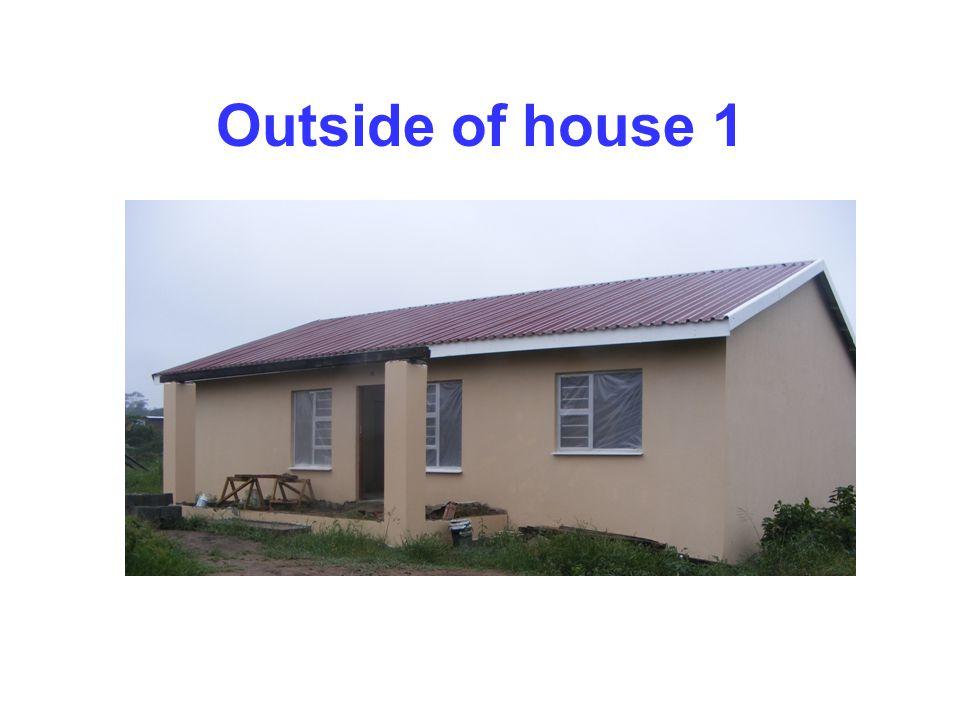Outside of house 1