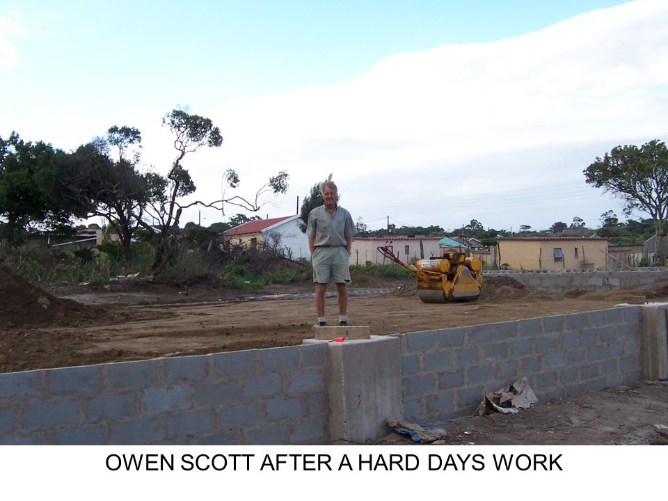 OWEN SCOTT AFTER A HARD DAYS WORK