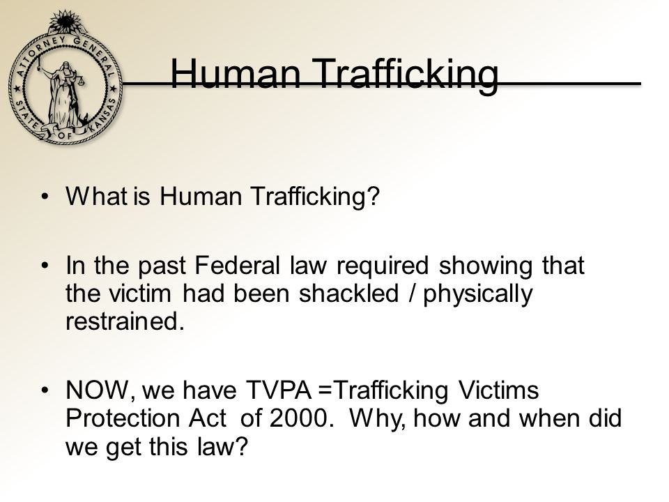 Human Trafficking Human Trafficking is a $32 billion dollar crime industry world wide, running a close third behind drug and arms dealing according to the conference's keynote speaker, U.S.