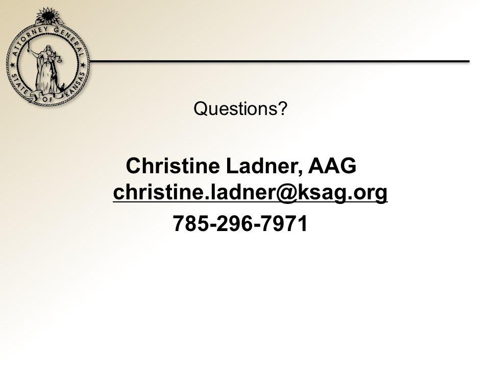 Questions Christine Ladner, AAG christine.ladner@ksag.org 785-296-7971
