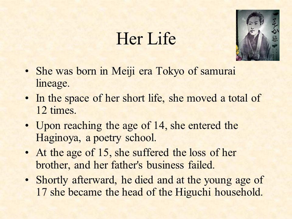 Her Life She was born in Meiji era Tokyo of samurai lineage.