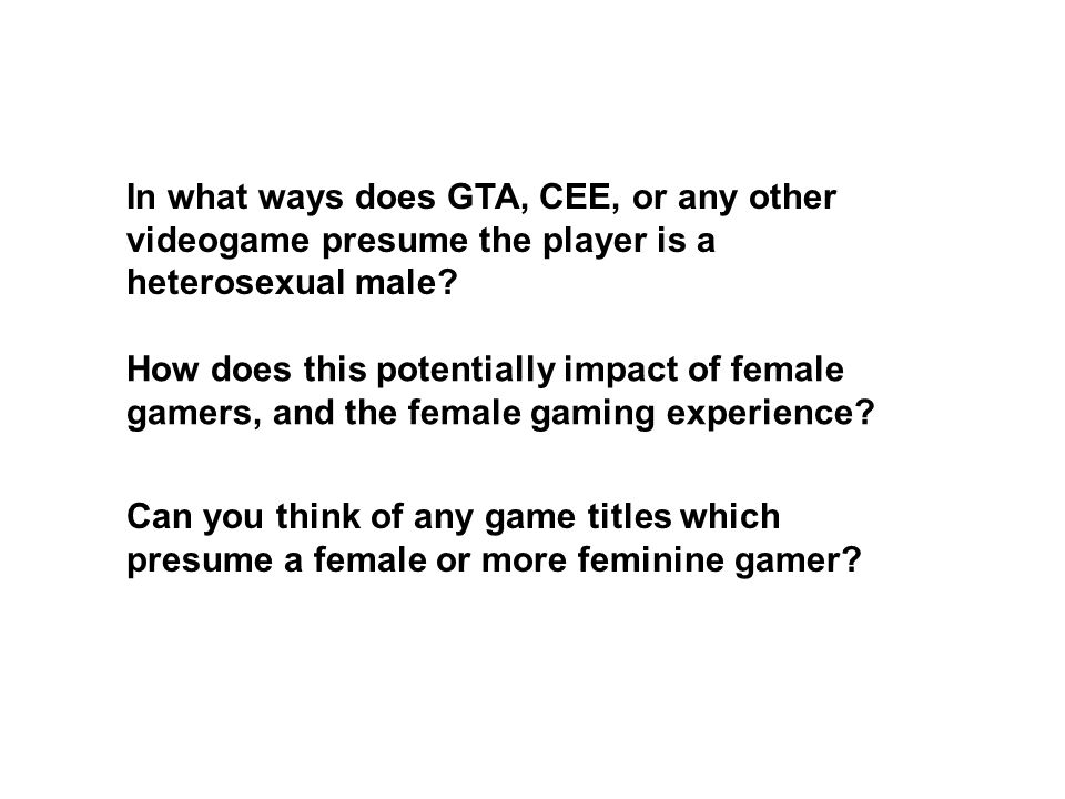 Can you think of any game titles which presume a female or more feminine gamer.