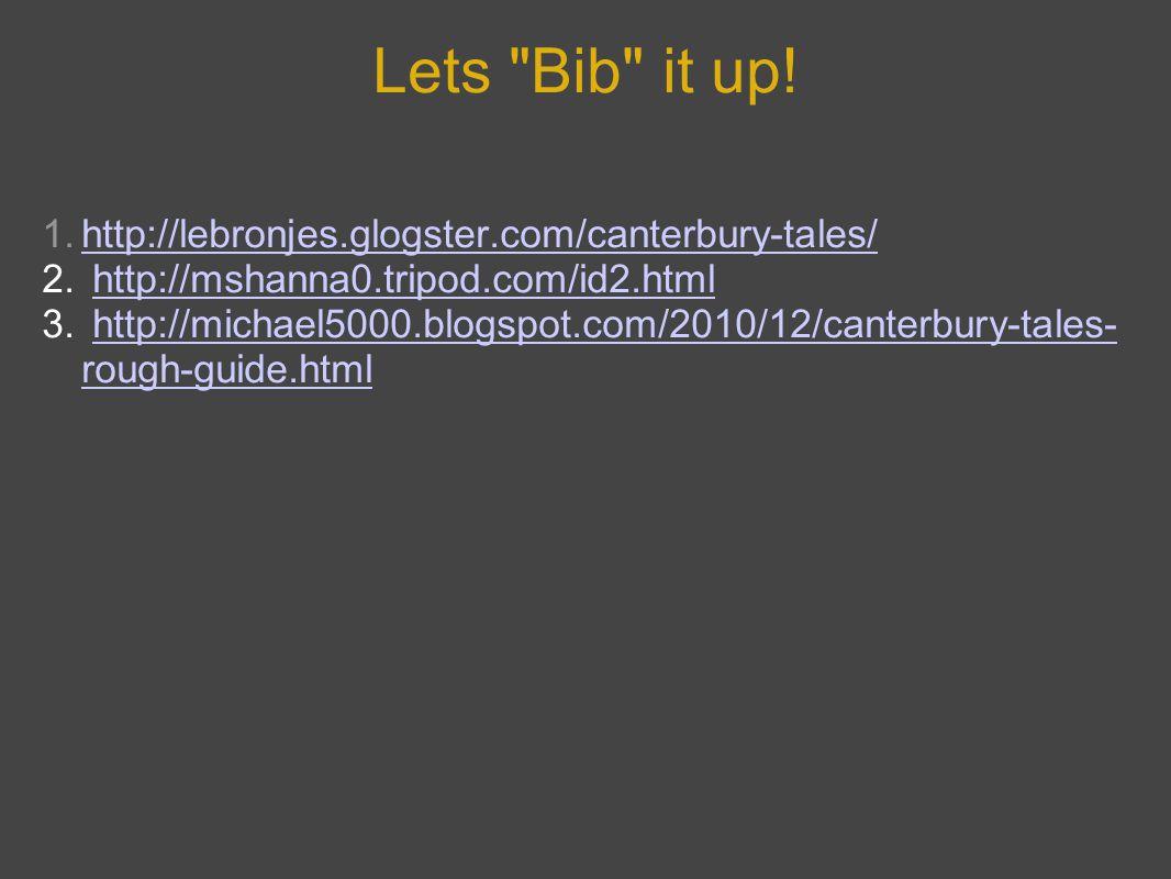 Lets Bib it up.