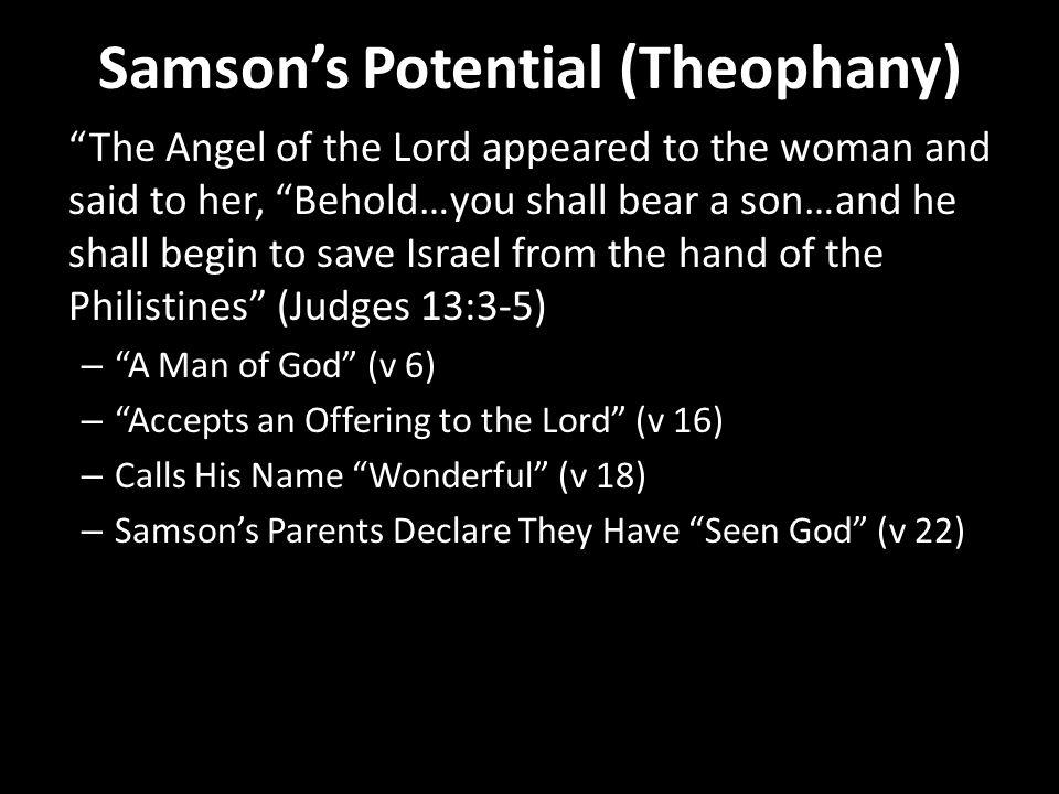 Samson's Potential (Type of Christ) Greek: tupos (c.f.