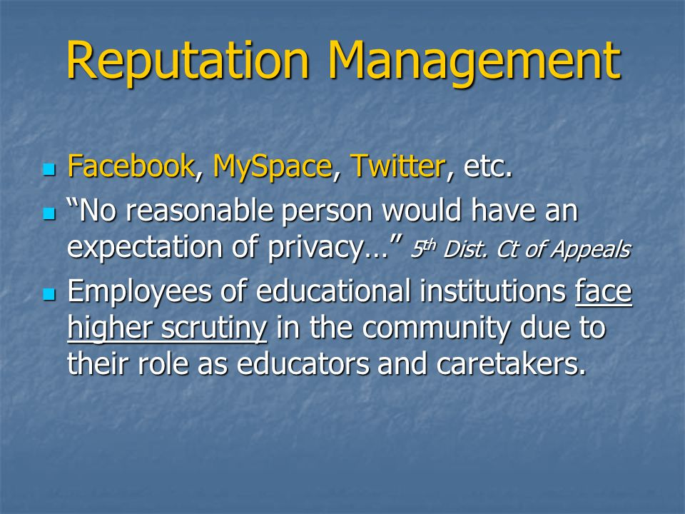 Reputation Management Facebook, MySpace, Twitter, etc.