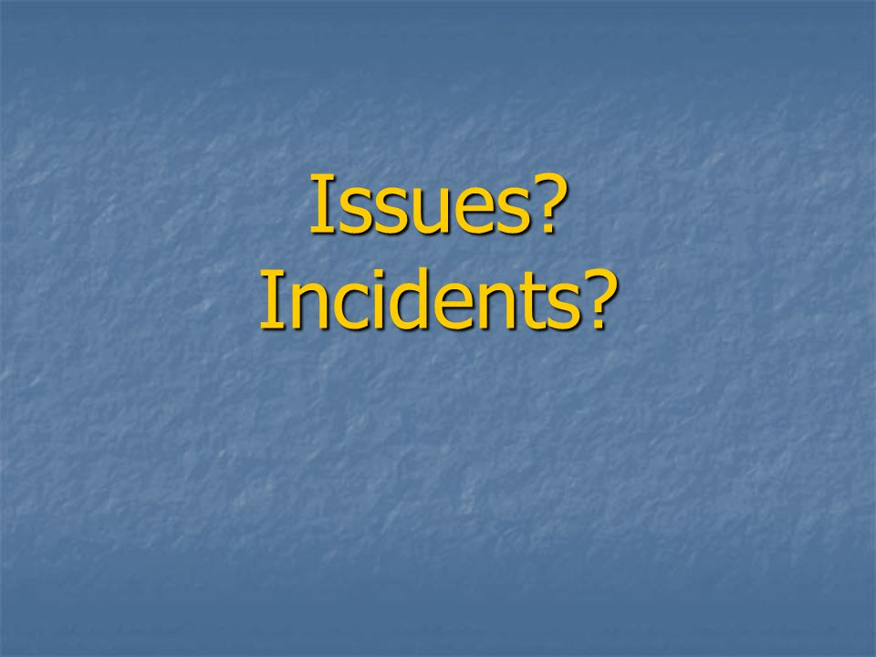 Issues Incidents