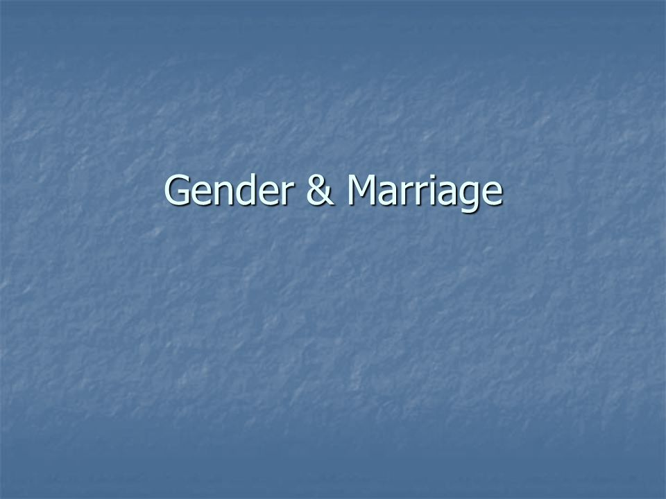 Marriage A socially approved sexual relationship.A socially approved sexual relationship.