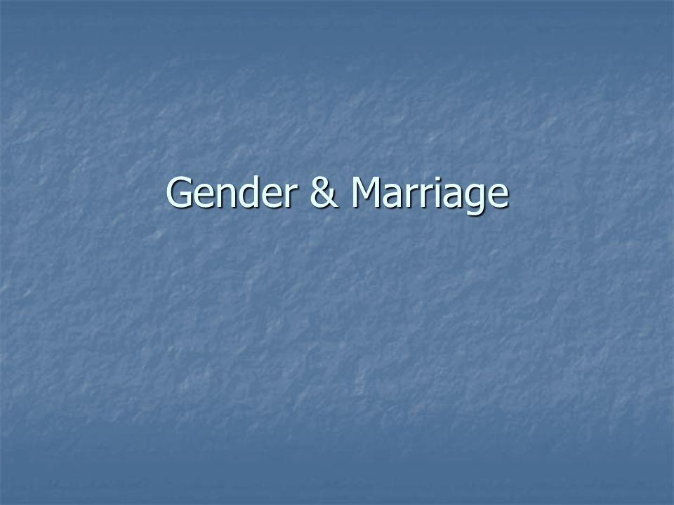 Gender & Marriage