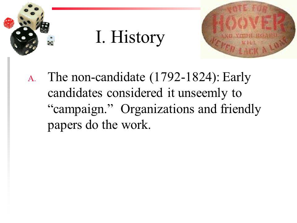 I. History A.