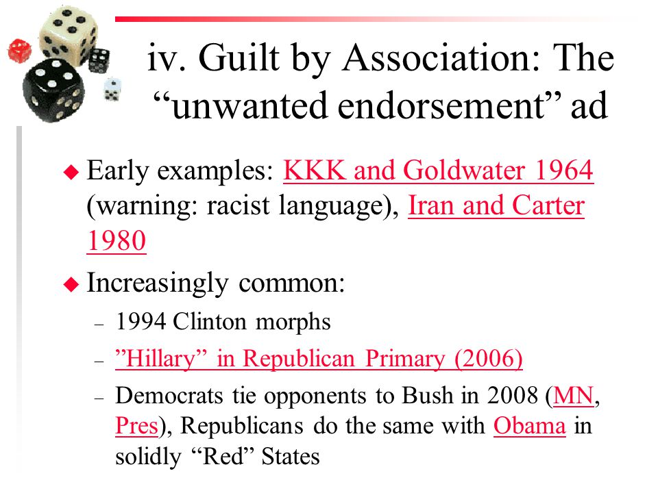 """iv. Guilt by Association: The """"unwanted endorsement"""" ad u Early examples: KKK and Goldwater 1964 (warning: racist language), Iran and Carter 1980KKK a"""