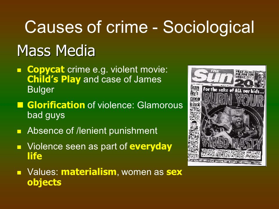 Causes of crime - Sociological Social Injustice Wide gap between rich and poor Sense of unfairness