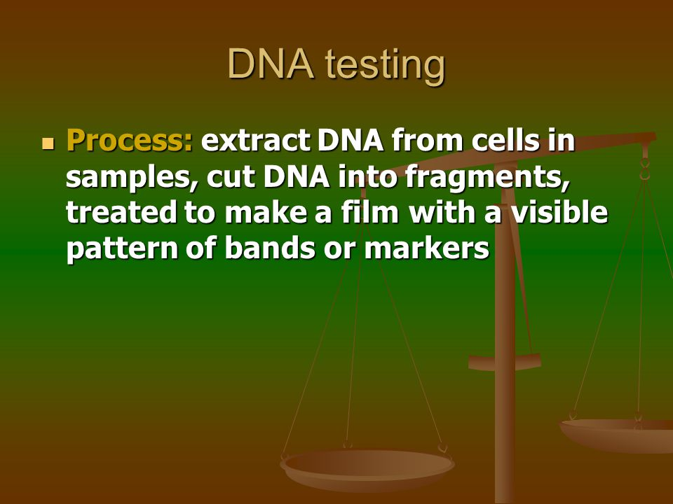 DNA testing Also known as genetic fingerprinting or DNA profiling Definition: Techniques used to distinguish between individuals of the same species using only samples of their DNA