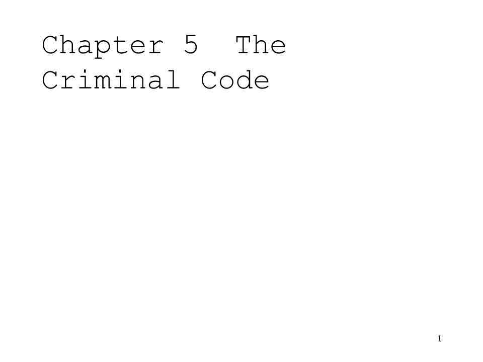 1 Chapter 5The Criminal Code