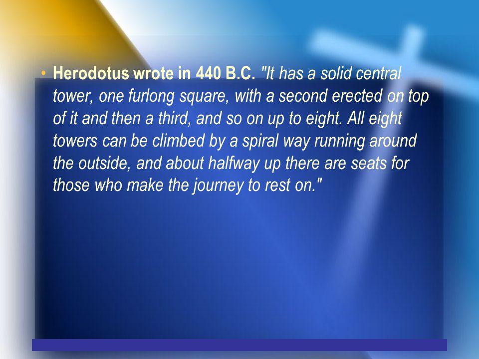 Herodotus wrote in 440 B.C.
