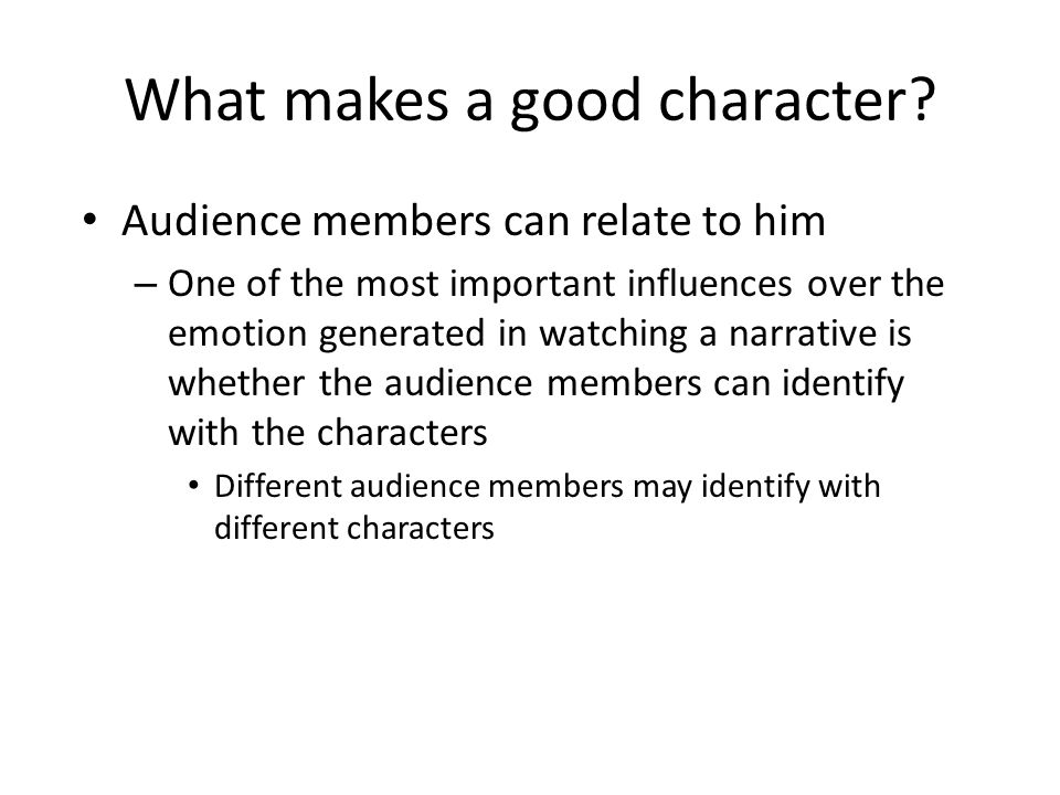 What makes a good character.