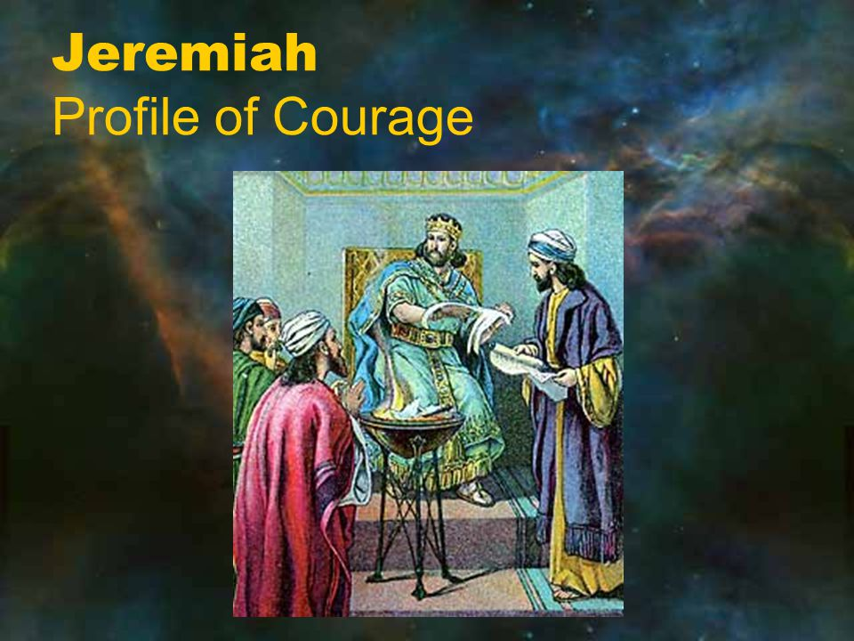Jeremiah Profile of Courage