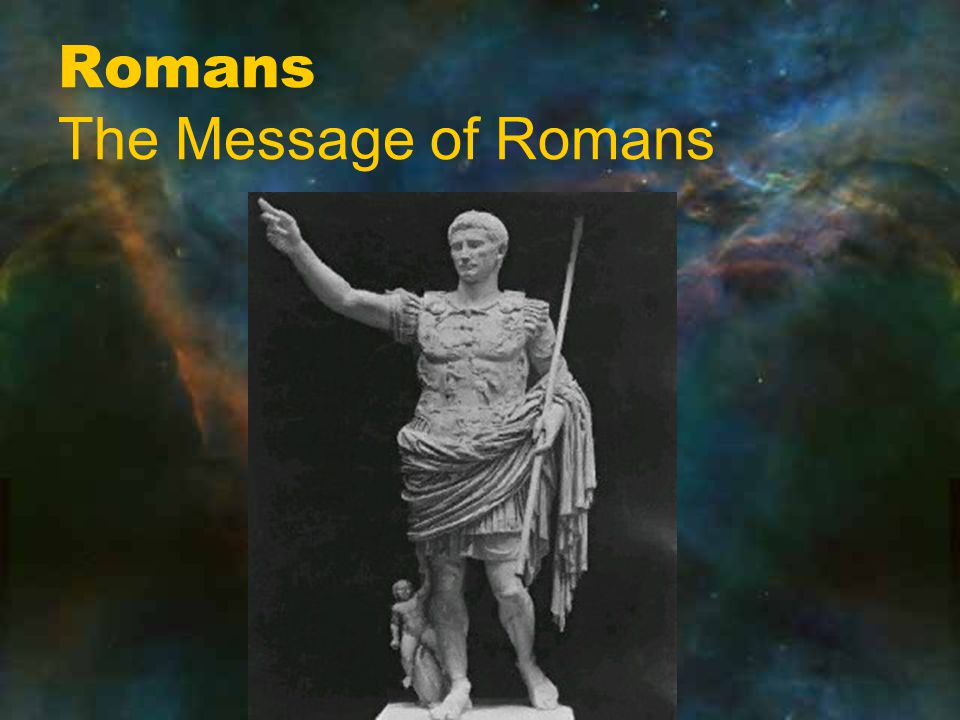 Romans The Message of Romans