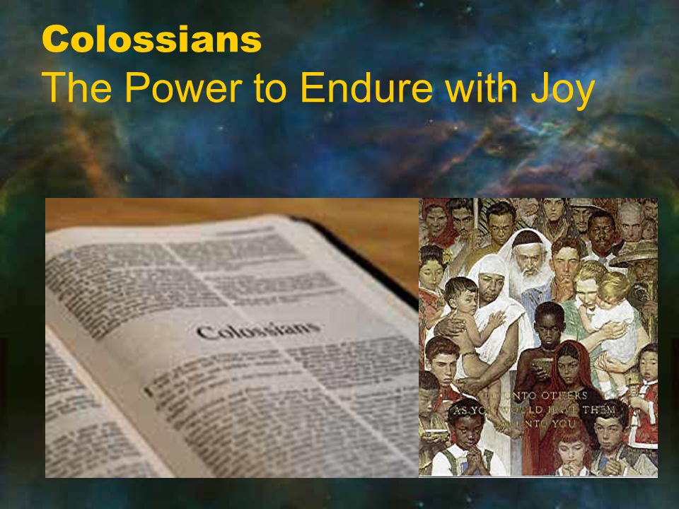 Colossians The Power to Endure with Joy