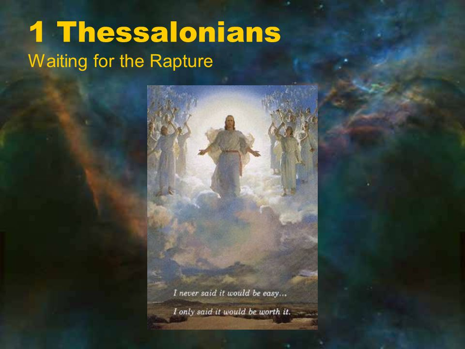 1 Thessalonians Waiting for the Rapture