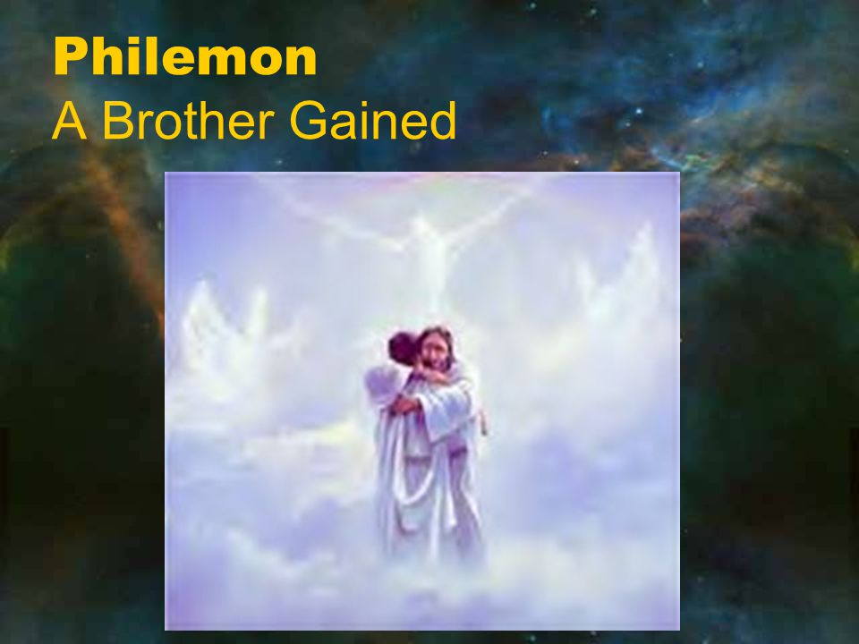 Philemon A Brother Gained