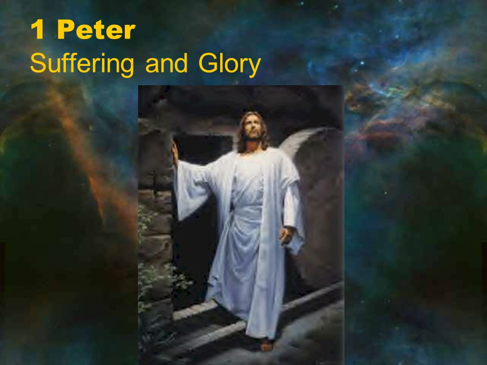 1 Peter Suffering and Glory