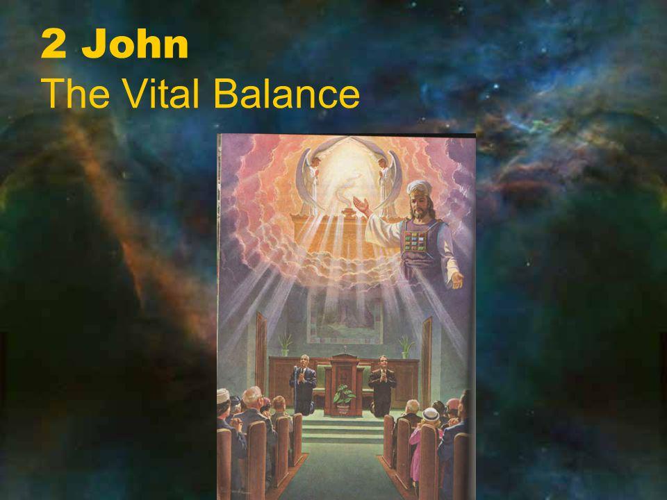 2 John The Vital Balance