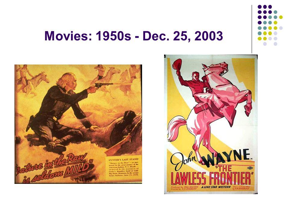 Movies: 1950s - Dec. 25, 2003