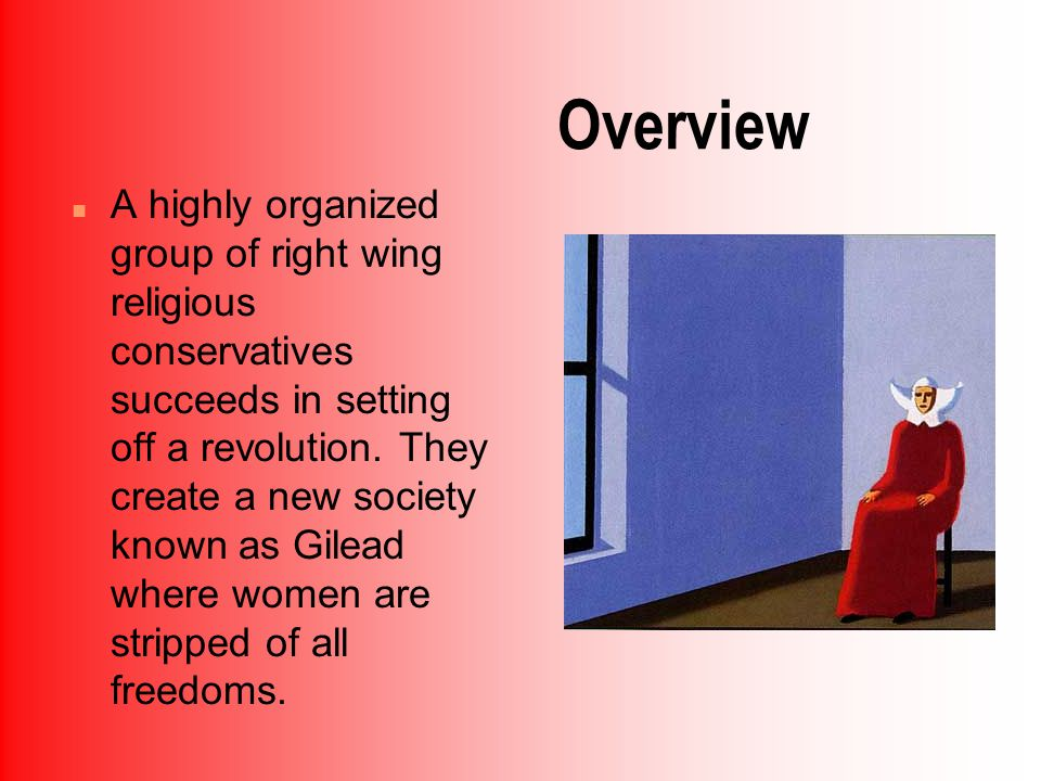 Overview n A highly organized group of right wing religious conservatives succeeds in setting off a revolution.